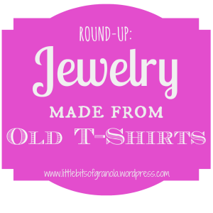 Jewelry from Old T-Shirts