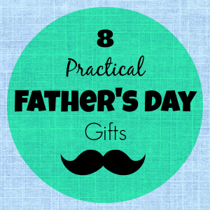 LBoG 8 Practical Fathers Day Gifts