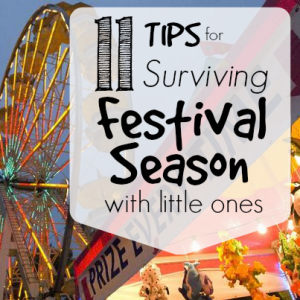 11 Tips for Surviving Festival Season with Little Ones