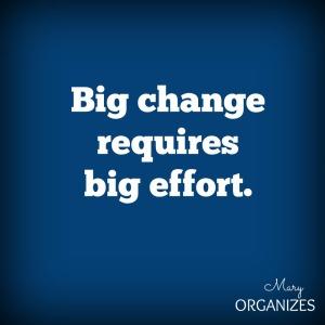 Big-Change-Requires-big-effort