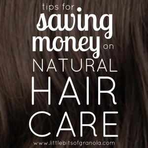 Tips for Saving Money on Natural Hair Care
