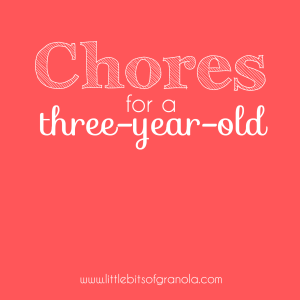 Chores for a Three Year Old
