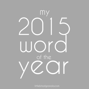 my 2015 word of the year
