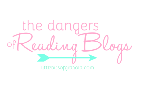 the dangers of reading blogs