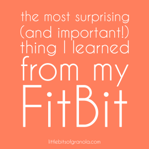 The most surprising (and important!) thing I learned from my FitBit - LBoG
