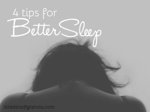 4 Tips for Better Sleep