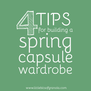 4 tips for building a spring capsule wardrobe