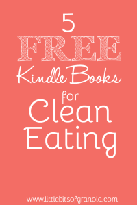 5 Free Kindle Books for Clean Eating 2