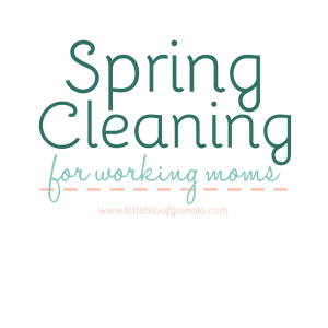 Spring Cleaning for Working Moms
